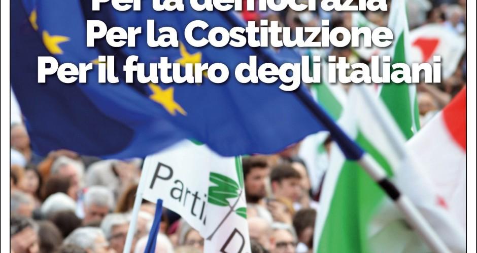 Per la democrazia, per la Costituzione, per il futuro degli italiani