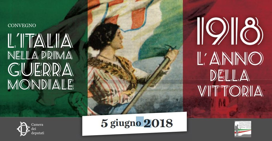 L'Italia nella Prima Guerra Mondiale – 1918, l'anno della vittoria