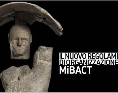 """La riorganizzazione del Mibact: dal """"lego"""" istituzionale alla manutenzione amministrativa"""