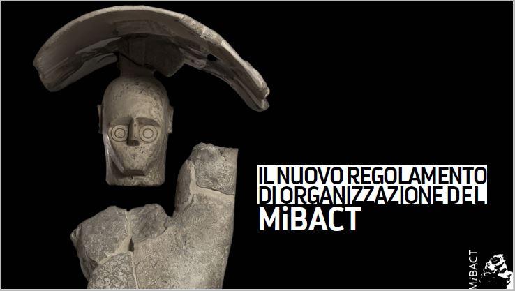 La nuova organizzazione del Mibact