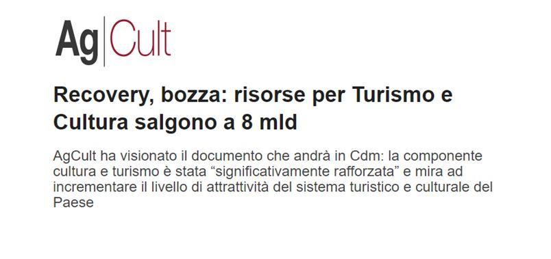 Bozza PNRR, AgCult.it: risorse per Turismo e Cultura salgono a 8 mld